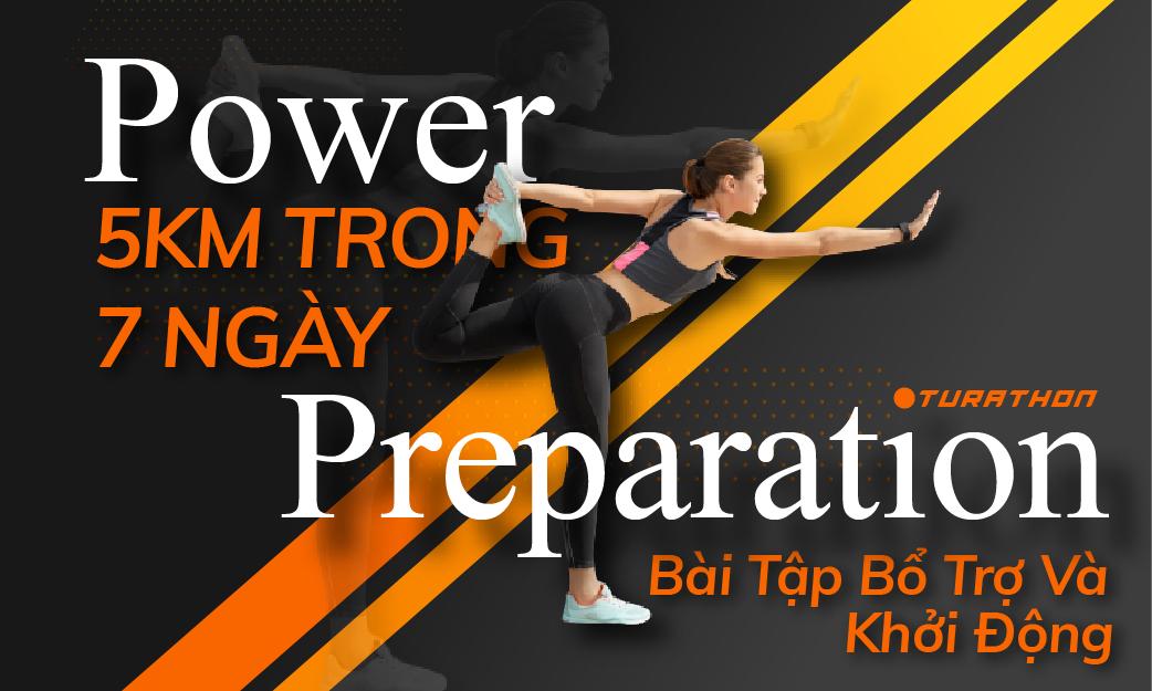 POWER PREPARATION (Bài Tập Khởi Động-Bổ Trợ) VÀ Giáo Trình 5KM